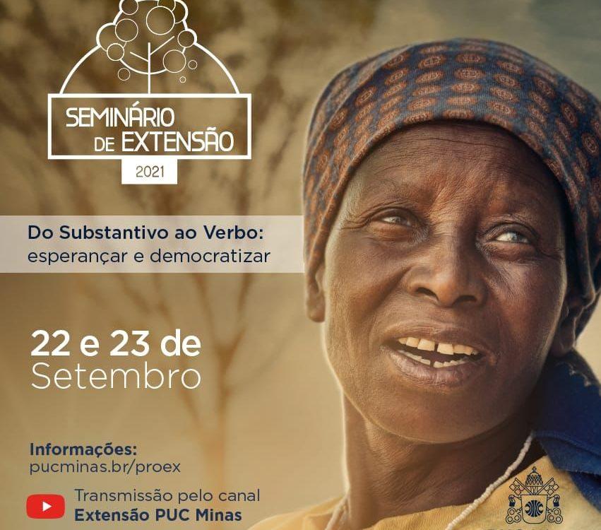 O Seminário de Extensão 2021 da PUC Minas